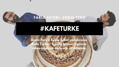 media albanese Kafe Turke Enxhi Fero Fabio Seferi