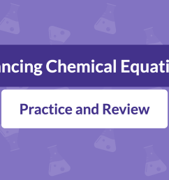 Balancing Chemical Equations: Practice and Review   Albert.io [ 800 x 1400 Pixel ]