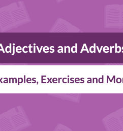Adjectives and Adverbs: Definition [ 800 x 1400 Pixel ]