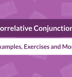 Correlative Conjunctions: Definition [ 800 x 1400 Pixel ]