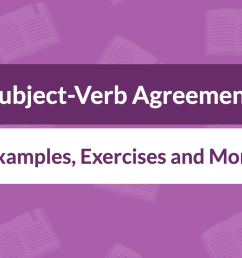 Subject-Verb Agreement: Definition [ 800 x 1400 Pixel ]