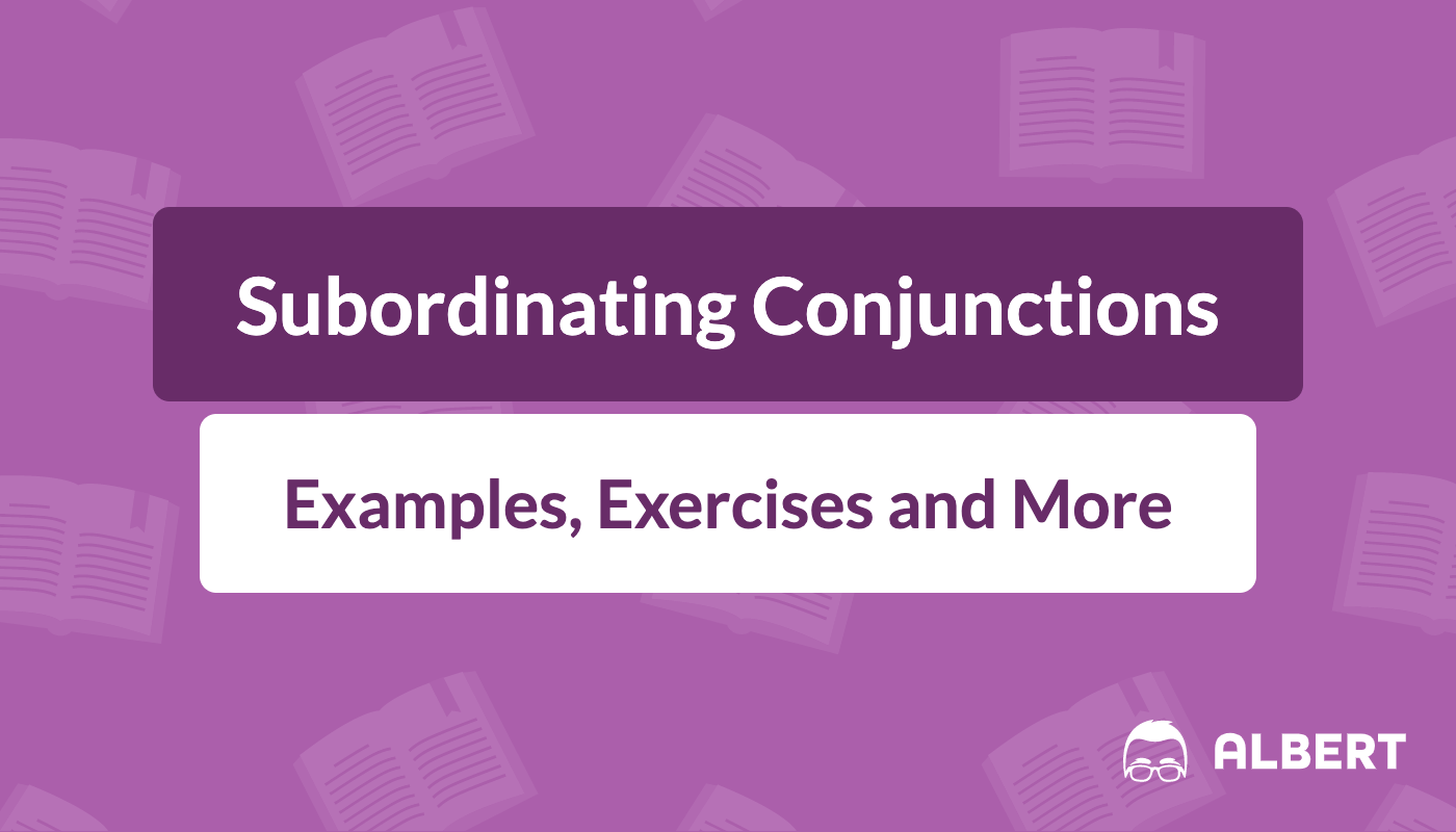 Subordinating Conjunctions Definition Examples