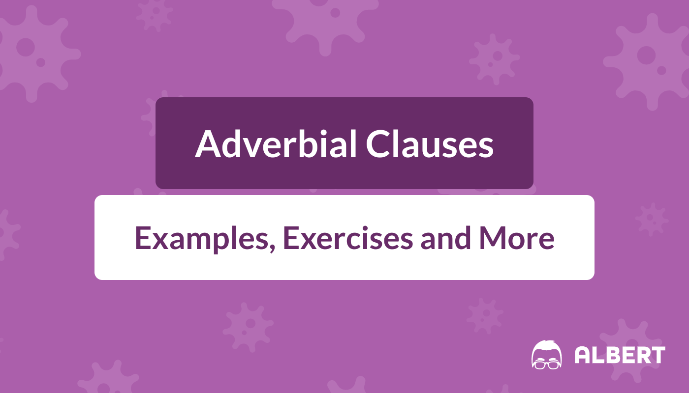 hight resolution of Adverbial Clauses: Definition