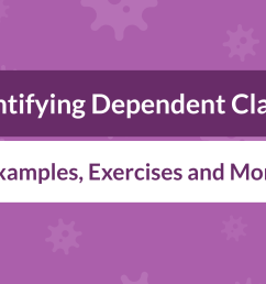 Identifying Dependent Clauses: Definition [ 800 x 1400 Pixel ]
