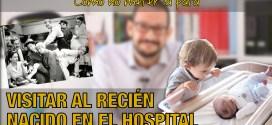 Visitar a un recién nacido en el hospital | Vídeo