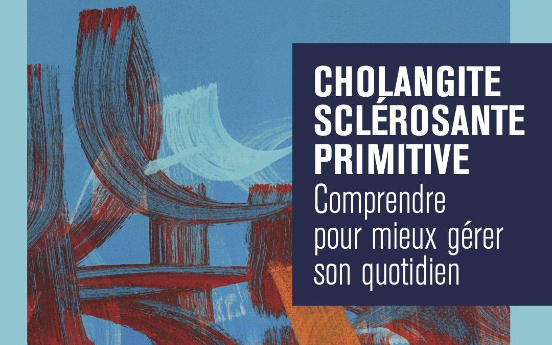 Comprendre et gérer le Quotidien du malade atteint de Cholangite Sclérosante Primitive (CSP)