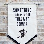 Something Wicked This Way Comes Banner