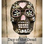 Day of the Dead Styrofoam Sugar Skull