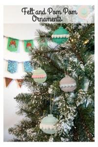 Felt and Pom Pom Ornaments