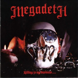 Megadeth Killing is my business