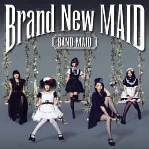 BAND-MAID - Brand New MAID, 2016