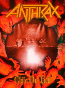 Chile on Hell by Anthrax (2014)