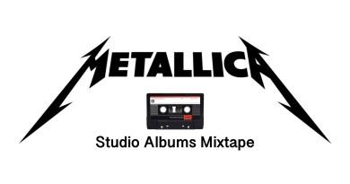 Metallica Studio Albums Mixtape