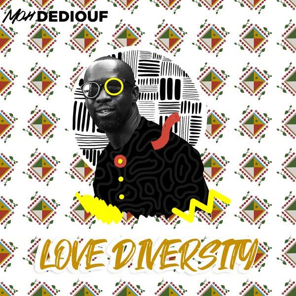 Moh Dediouf, Love Diversity