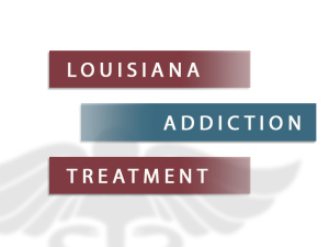 Louisiana Addiction Treatment
