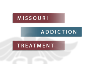 Missouri Addiction Treatment