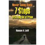 Never Going Back Cover (300x300), © 2012 Hassan Latif, Alden-Swain Press