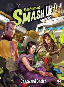 Cease and Desist: Smash Up Expansion -  Alderac Entertainment Group