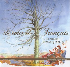 """Couverture du livre """"Un tour de Tronçais en 40 arbres remarquables"""""""