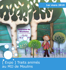 Expo traits animés au mij de moulins - 2019