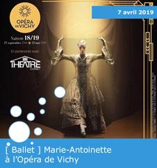 Mrie-Antoinette à l'Opéra de Vichy