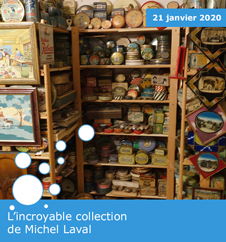 L'incroyable collection de Michel Laval
