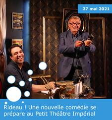 """""""Rideau !"""" au Petit Théâtre Impérial avec Olivier Lejeune"""