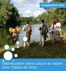 Déambulation entre culture et nature avec l'Opéra de Vichy