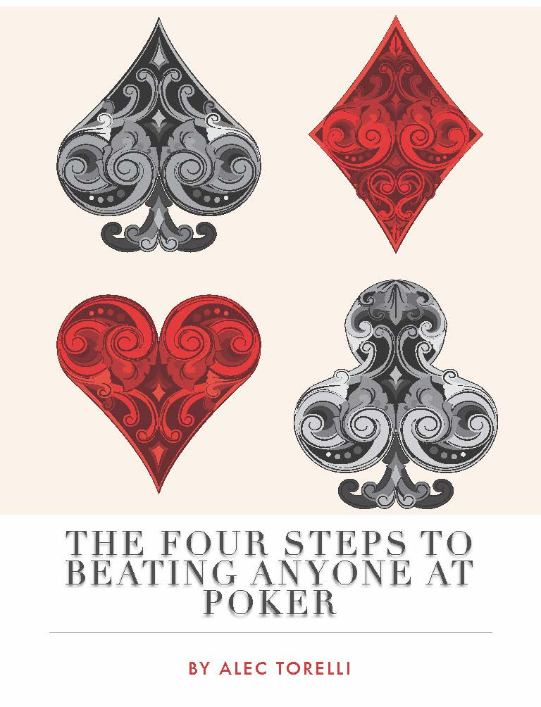 The Four Steps to Beating Anyone at Poker