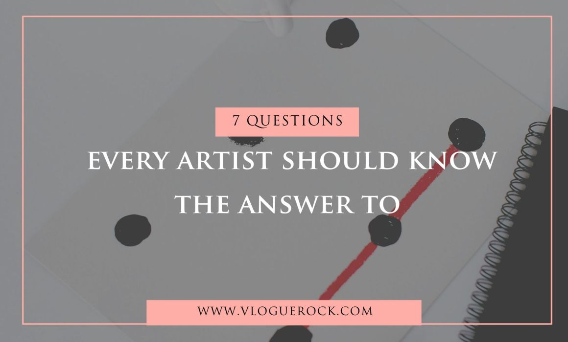 questions every artist should know the answer to