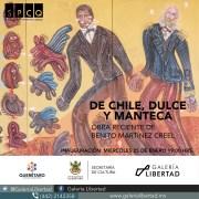 """""""De chile, dulce y manteca"""", exposición en Galería Libertad"""