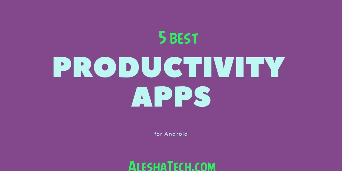 Top 5 productivity apps for Android