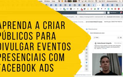 Como criar público no Facebook Ads para divulgar eventos presenciais