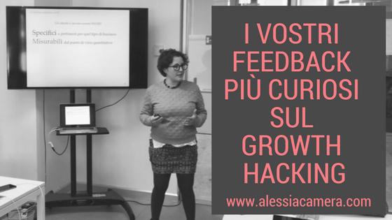 I 5 vostri feedback più curiosi sul Growth Hacking