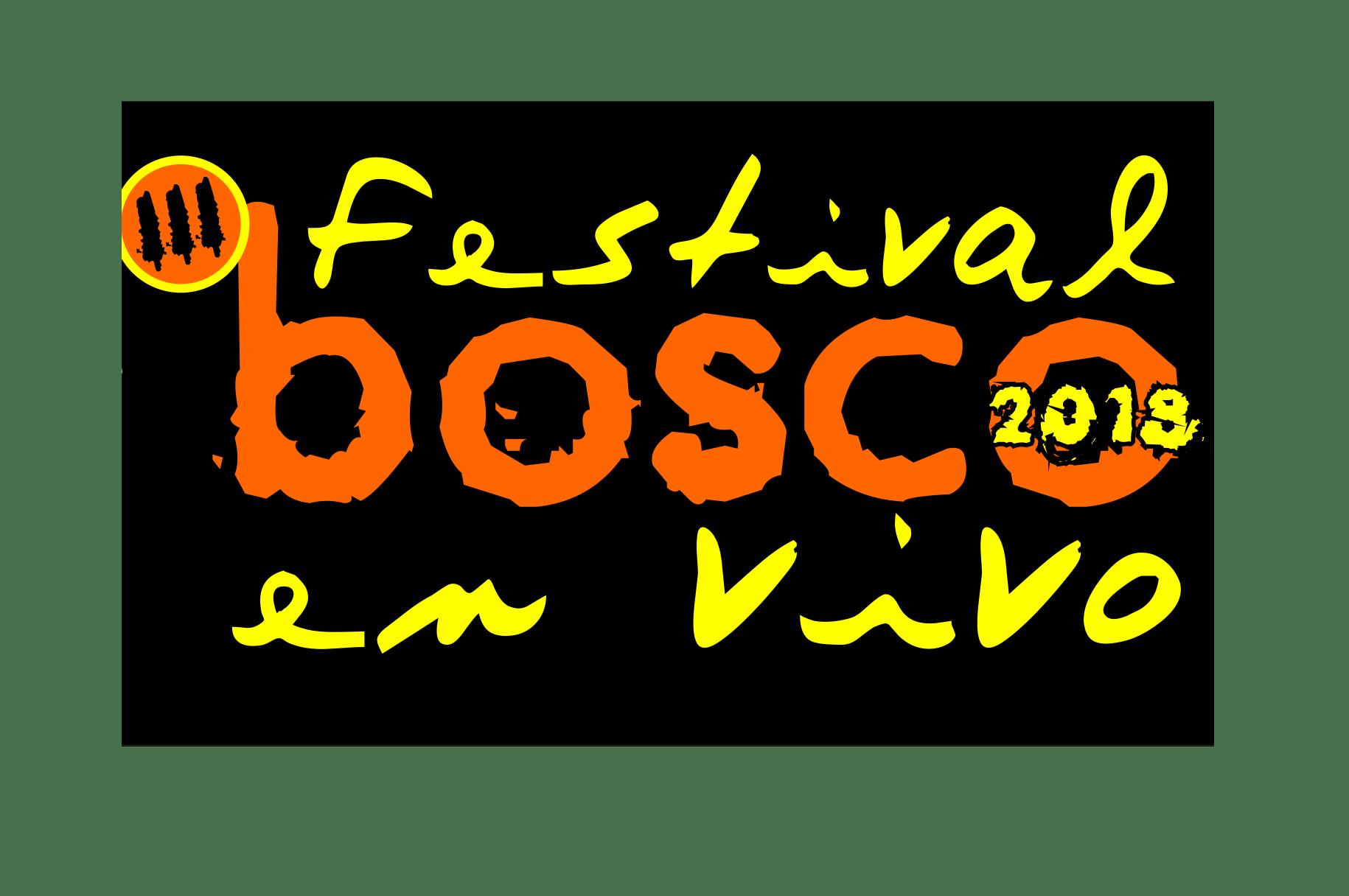 ABIERTO Plazo Inscripción En III Festival #BoscoEnVivo