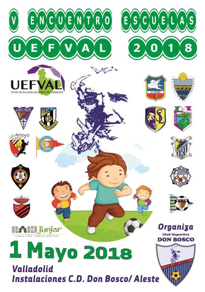 1 Mayo: V Encuentro De Escuelas UEFVALL_2018