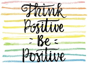 positivity, confidence, positive