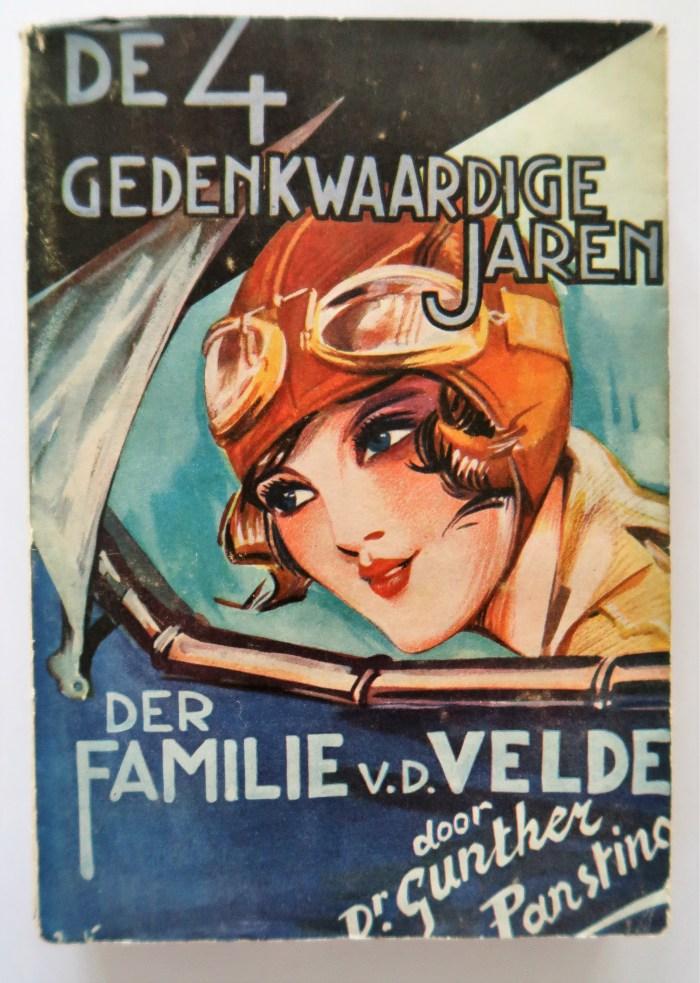 De vier gedenkwaardige jaren der familie Van der Velde