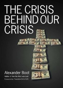 The Crisis Behind Our Crisis