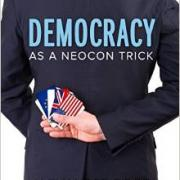 Democracy as a Neocon Trick