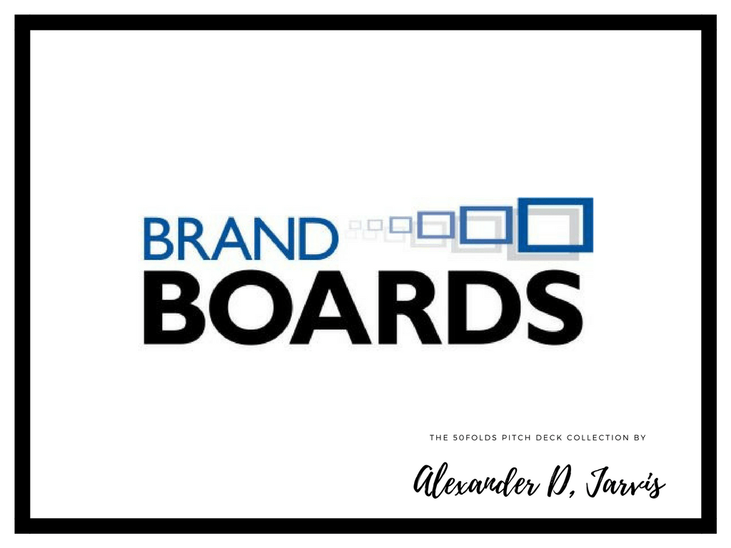 Brandboards Pitch Deck to raise seed capital