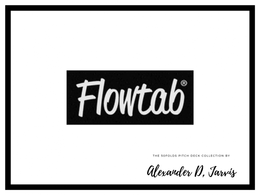 Flowtab Pitch Deck Seed Startup