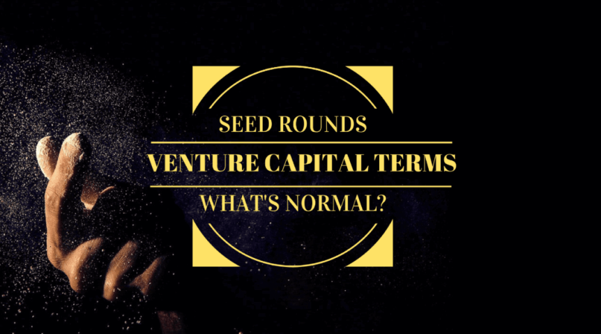 Seed round convertible note priced and SAFE terms What is normal for venture capitalists
