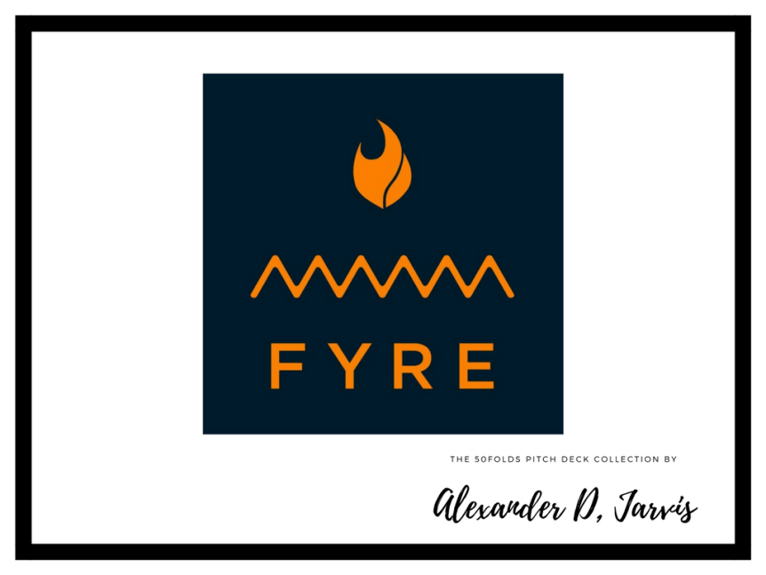 fyre Pitch deck