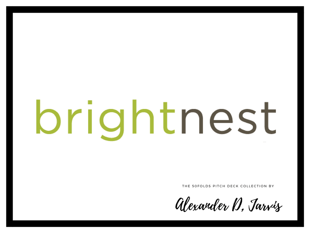 BrightNest pitch deck to raise seed capital investment