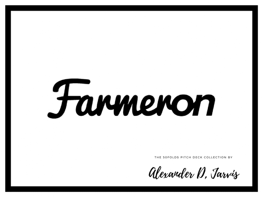 Farmeron Pitch Deck to raise seed investment
