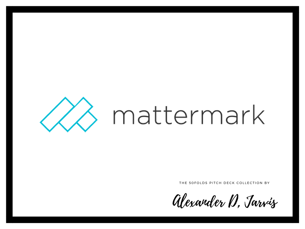 Mattermark series a pitch deck