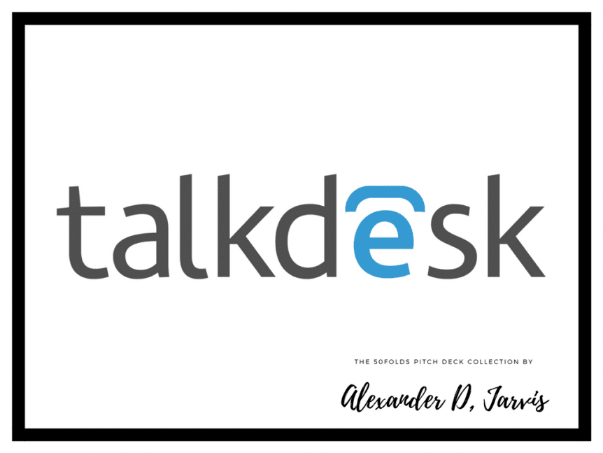 Talkdesk pitch deck to raise seed capital investment
