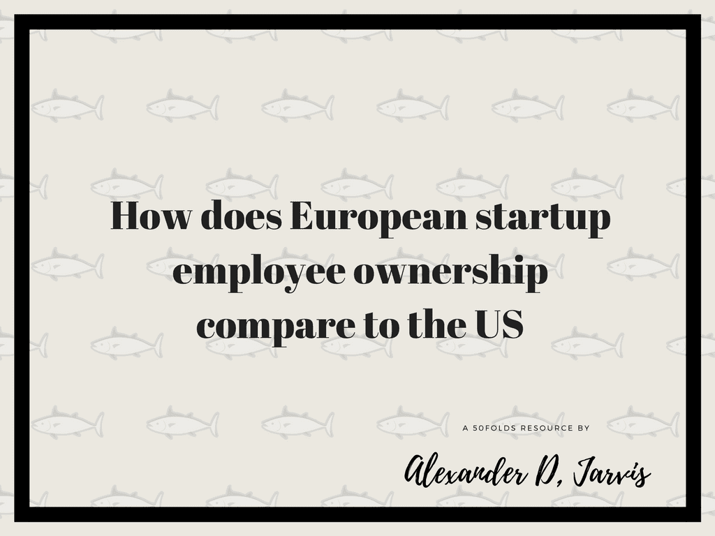 How does European startup employee ownership share plan