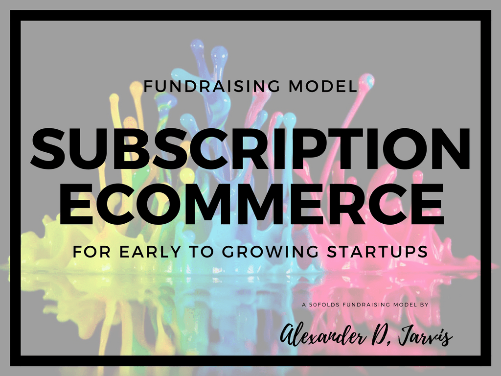 subscription commerce fundraising financial model